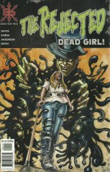 Multi Media Resource Center's The Rejected: Dead Girl! Issue # 1
