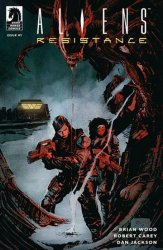 Dark Horse Comics's Aliens: Resistance Issue # 1