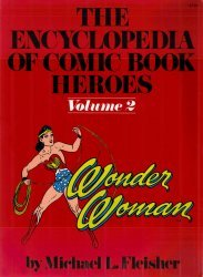 Warner Books's Encyclopedia of Comic Book Heroes Soft Cover # 2