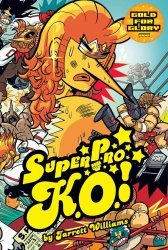 Oni Press's Super Pro KO  Soft Cover # 3