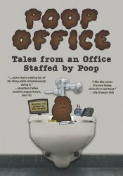Naked Grape Comics's Poop Office: Tales from an Office Staffed by Poop TPB # 1