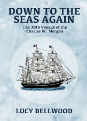 Lucy Bellwood's Down To The Seas Again Issue # 1