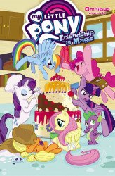 IDW Publishing's My Little Pony: Friendship is Magic Omnibus TPB # 6