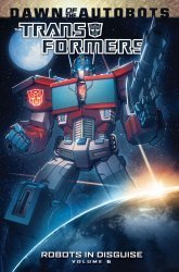 IDW Publishing's Transformers: Robots in Disguise TPB # 6