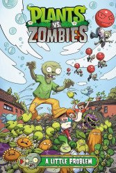 Dark Horse Comics's Plants vs Zombies: A Little Problem Hard Cover # 1