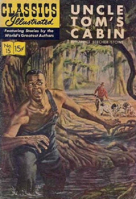 Classic Comics 15 Uncle Tom S Cabin 15 Gilberton