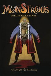 Source Point Press's Monstrous: European Getaway Issue # 1