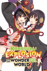 Yen Press's Konosuba: An Explosion On This Wonderful World Soft Cover # 1