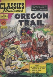 Gilberton Publications's Classics Illustrated #72: The Oregon Trail Issue # 72
