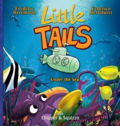 Lion Forge Comics's Little Tails: Little Tails Under The Sea Hard Cover # 1