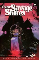 Vault Comics's These Savage Shores Issue # 1