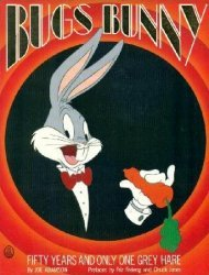 Henry Holt & Company's Bugs Bunny: Fifty Years and Only One Grey Hare Soft Cover # 1