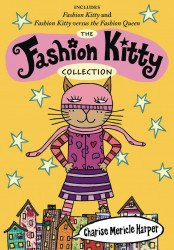 Hyperion Books's The Fashion Kitty Collection Soft Cover # 1