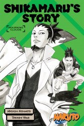 Viz Media's Naruto Shikamaru's Story: Mourning Clouds Soft Cover # 1