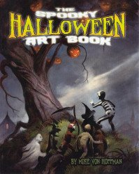 Mike Hoffman and Timmy Nelson's Spooky Halloween Art Book Issue # 1