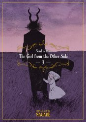 Seven Seas Entertainment's The Girl From The Other Side: Siuil A Run Soft Cover # 3