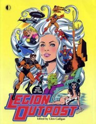 TwoMorrows Publishing's Best of the Legion Outpost TPB # 1