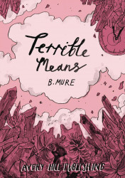 Avery Hill Publishing's Terrible Means Soft Cover # 1