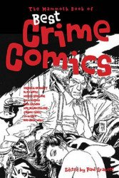 Running Press's Mammoth Book of Best Crime Comics Soft Cover # 1
