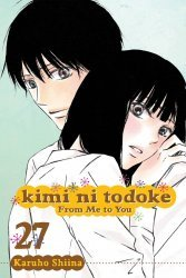 Viz Media's Kimi Ni Todoke: From Me To You Soft Cover # 27