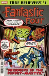 Marvel Comics's True Believers: Fantastic Four - The Puppet Master Issue # 1