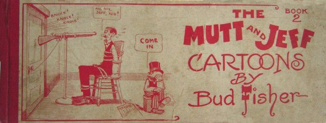 Ball Publishing's Mutt and Jeff Cartoon Hard Cover # 2b