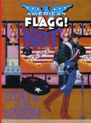 First Comics's American Flagg!: State of the Union  Hard Cover # 1
