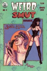 John A. Mozzer Press's Weird Smut Comics Issue # 4