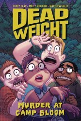 Oni Press's Dead Weight: Murder at Camp Bloom Soft Cover # 1
