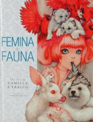 Dark Horse Comics's Femina & Fauna: Art of Camilla d'Errico Hard Cover # 1