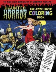 IDW Publishing's Haunted Horror: Pre-Code Cover Coloring Book Soft Cover # 1-2nd print