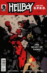 Dark Horse Comics's Hellboy and the B.P.R.D. - Beast of Vargu Issue # 1b