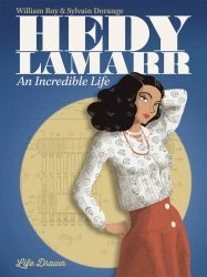 Humanoids Publishing's Hedy Lamarr: An Incredible Life Soft Cover # 1