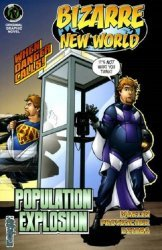 APE Entertainment's Bizarre New World Population Explosion Issue # 1