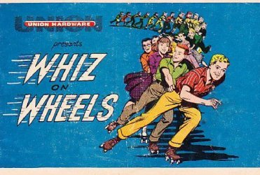 Union Hardware Company's Whiz on Wheels Issue nn