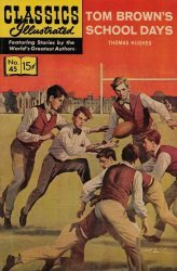 Gilberton Publications's Classics Illustrated #45: Tom Brown's School Days Issue # 1e