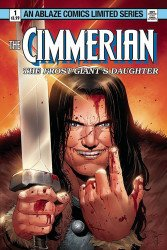 Ablaze Media's Cimmerian: Frost-Giant's Daughter Issue # 2d