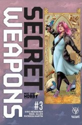 Valiant Entertainment's Secret Weapons Issue # 3most good hobby