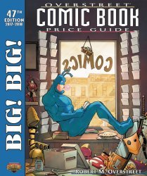 Gemstone Publishing's Big! Big! Overstreet Comic Book Price Guide Soft Cover # 47