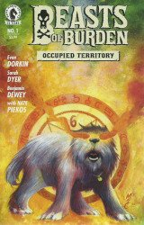 Dark Horse Comics's Beasts of Burden: Occupied Territory Issue # 1b