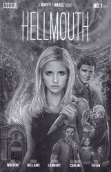 BOOM! Studios's Buffy The Vampire Slayer: Angel - Hellmouth Issue # 1cbldf