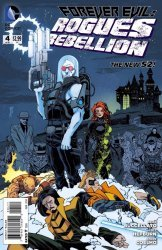 DC Comics's Forever Evil: Rogues Rebellion Issue # 4