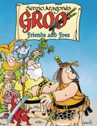Dark Horse Comics's Groo: Friends and Foes Hard Cover # 1