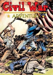 History Graphics Press's Civil War Adventure Issue # 1