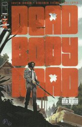 Image Comics's Dead Body Road Bad Blood Issue # 6
