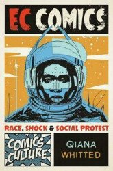 Rutgers University Press's EC Comics: Race, Shock & Social Protest Soft Cover # 1