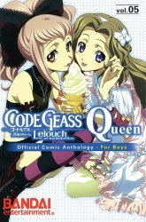 Bandai Entertainment's Code Geass: Lelouch of the Rebellion - Queen Soft Cover # 5
