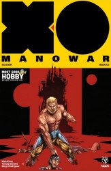 Valiant Entertainment's X-O Manowar Issue # 2most good hobby