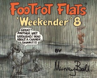 Orin Books's FooTrot Flats: Weekender Issue # 8