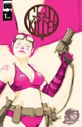 Black Mask Comics's Godkiller: Walk Among Us Issue # 1d